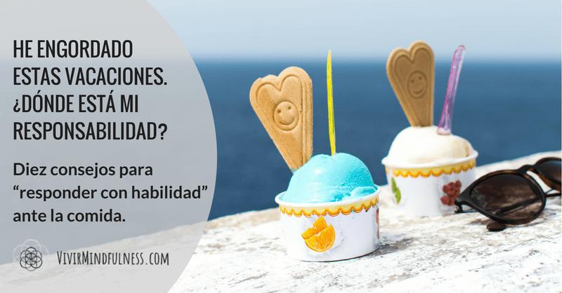 10 consejos para responder ante la comida. Mindful eating